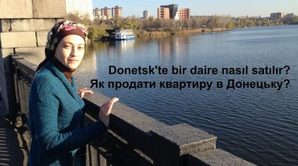Как продать квартиру в Донецке: личный опыт девушки, которая переехала в Турцию